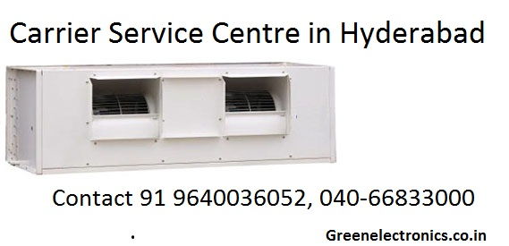 Carrier Service Centre in Hyderabad|Greenelectronics.co.in