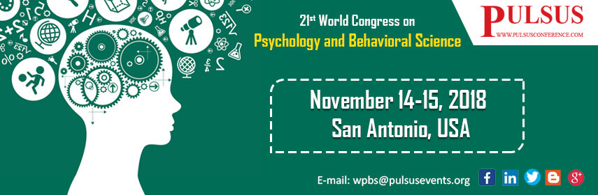 21st World Congress on Psychology and Behavioral Science