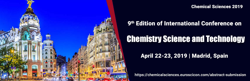 9th Edition of International conference on chemistry Science and Technology