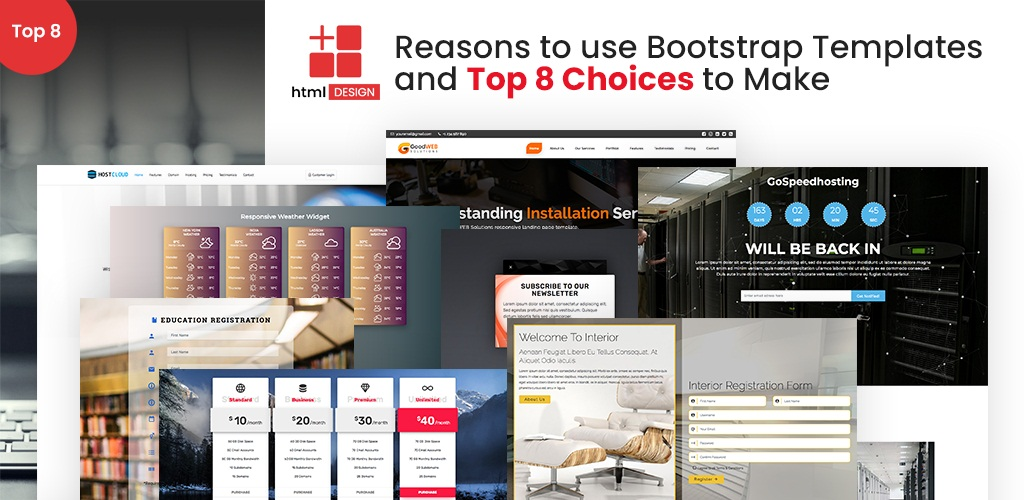 Reasons to use Bootstrap Templates and Top 8 Choices to Make