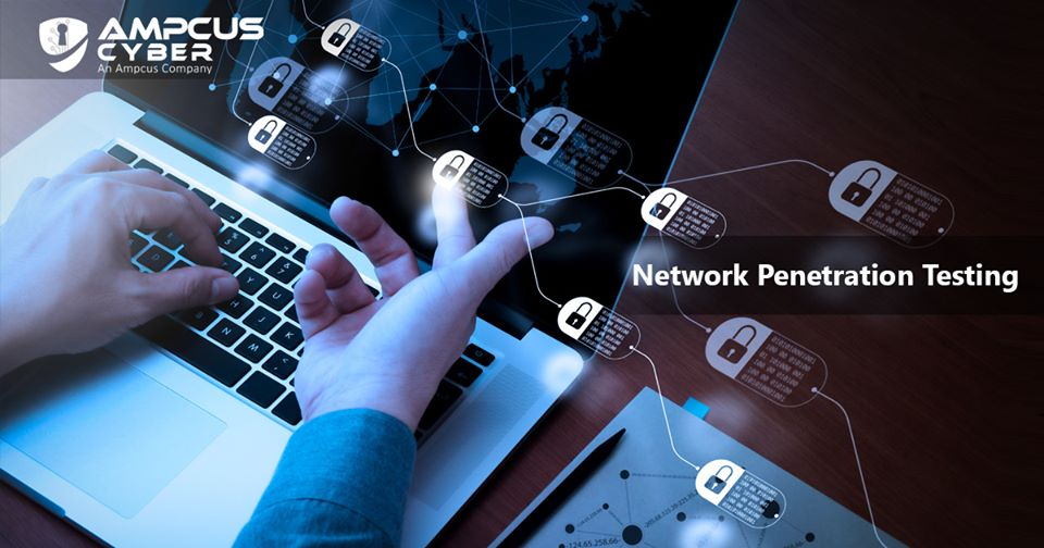 Network Penetration Testing Services and Solutions | Ampcus Cyber