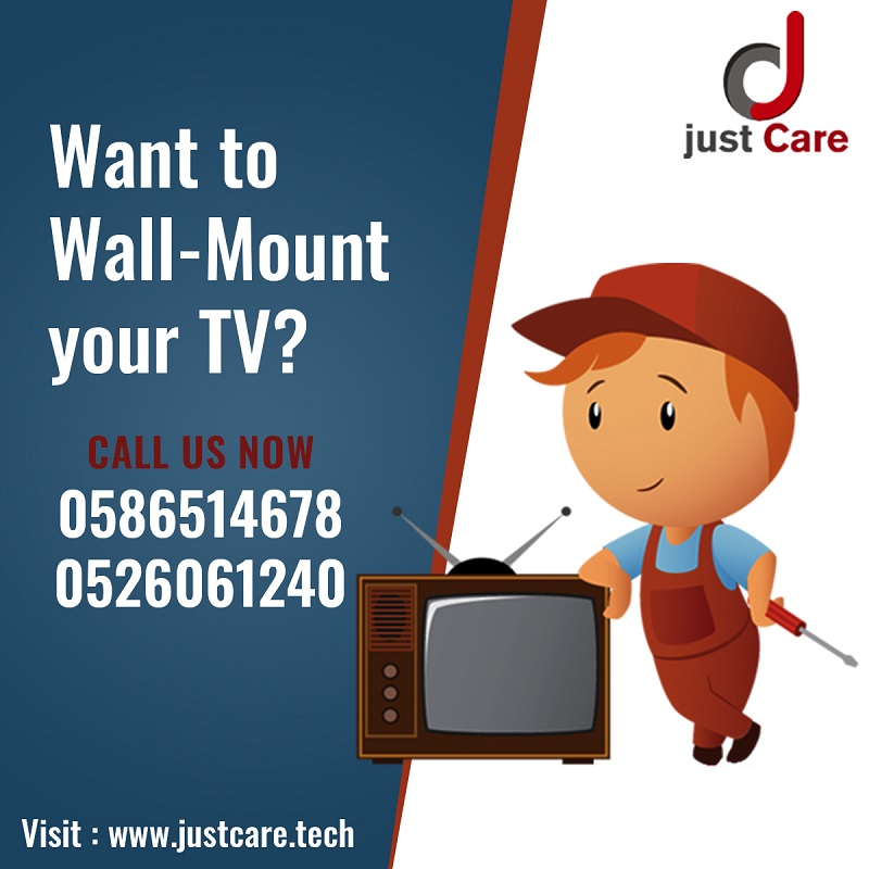 Just Care Wall Mounting Services | TV Installation Services in Dubai