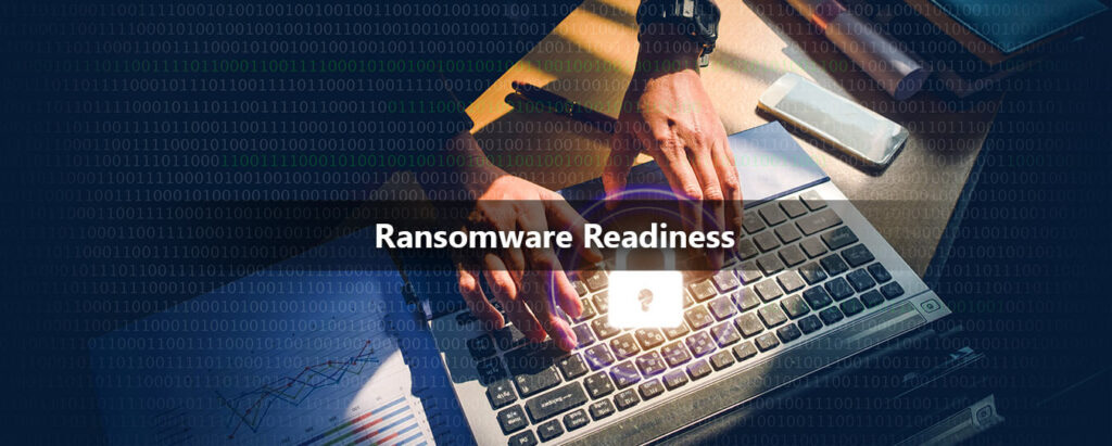 Birth of Ransomware Readiness | Cyber Security | Ampcus Cyber