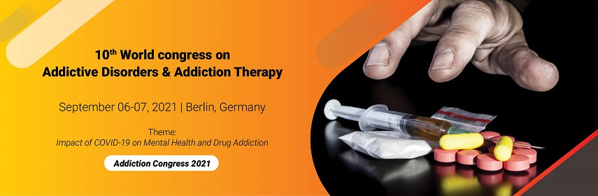 10th World congress on Addictive Disorders & Addiction Therapy