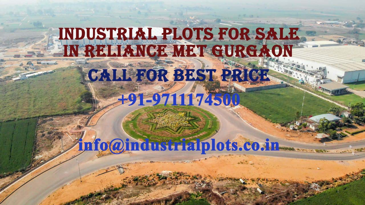 Industrial Plot Price In Reliance MET, Reliance Industrial Plots Gurgaon