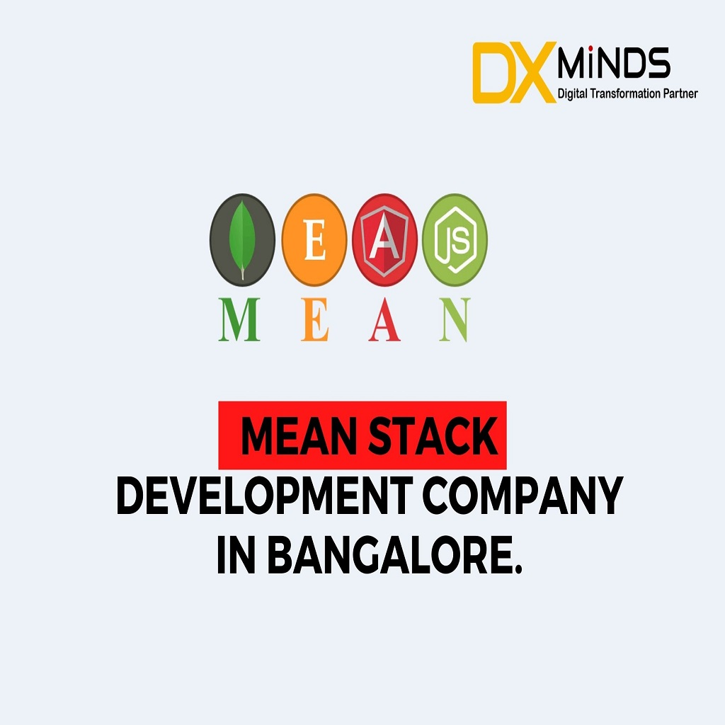 Mean Stack Development company in Bangalore |  DxMinds