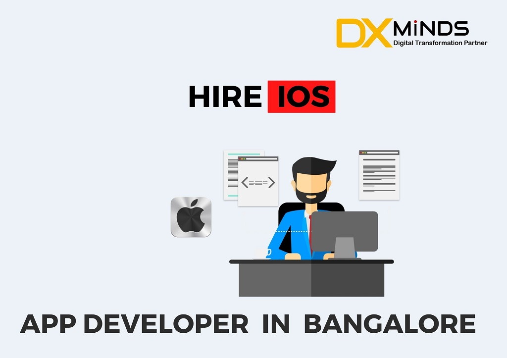 hire iOS app Developer in Bangalore |  DxMinds