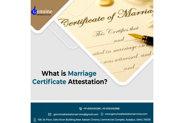 Attestation of Marriage Certificate in Delhi
