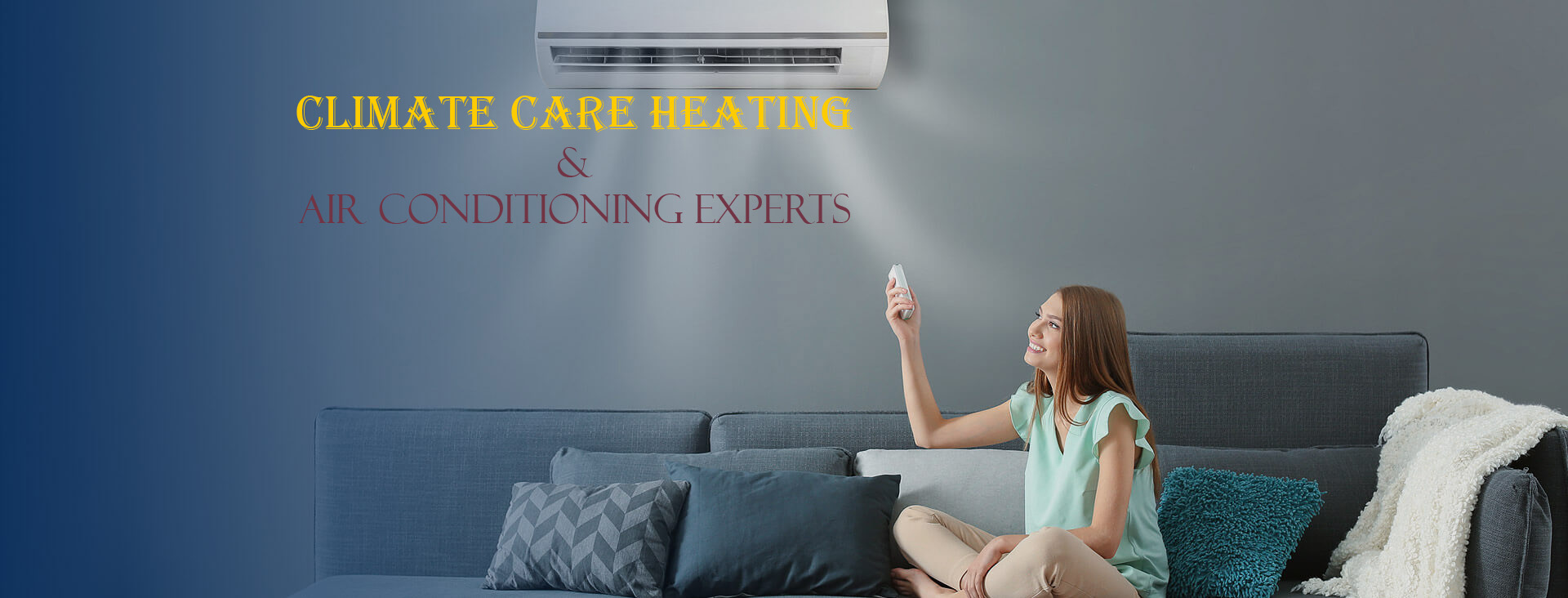 CLIMATE CARE HEATING AND AIR CONDITIONING EXPERTS