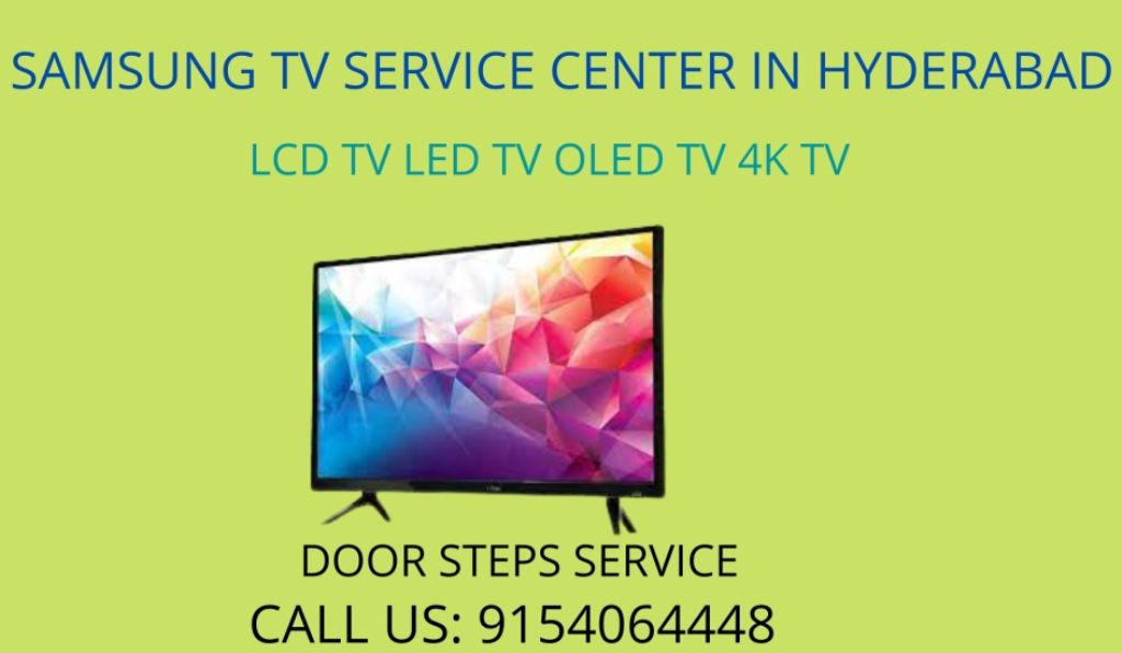 Samsung TV Service Center in Hyderabad - 9154064448
