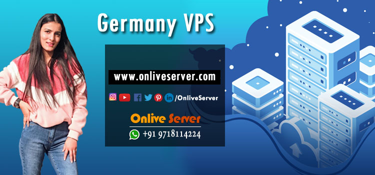 Buy Germany VPS with Amazing Features and Performance