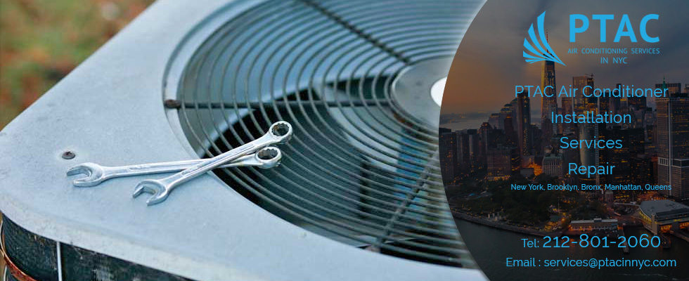 PTAC AIR CONDITIONING SERVICES NEW YORK