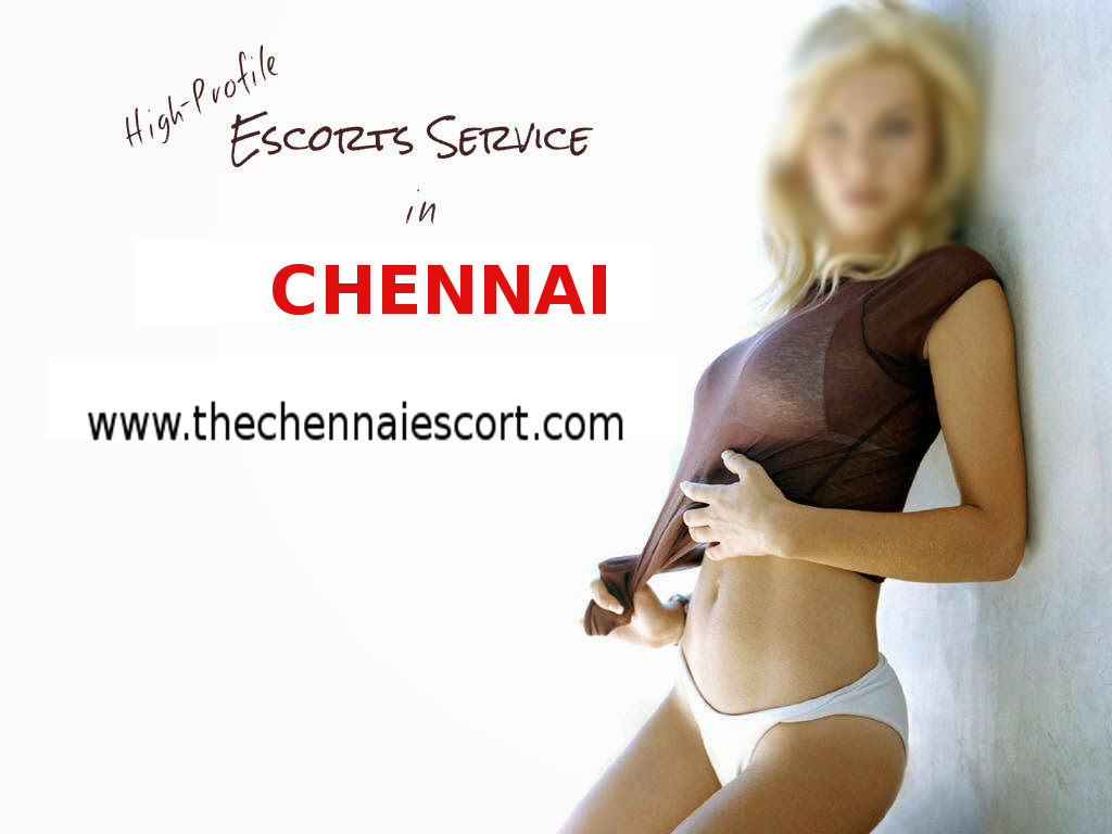 Looking for Chennai Escorts