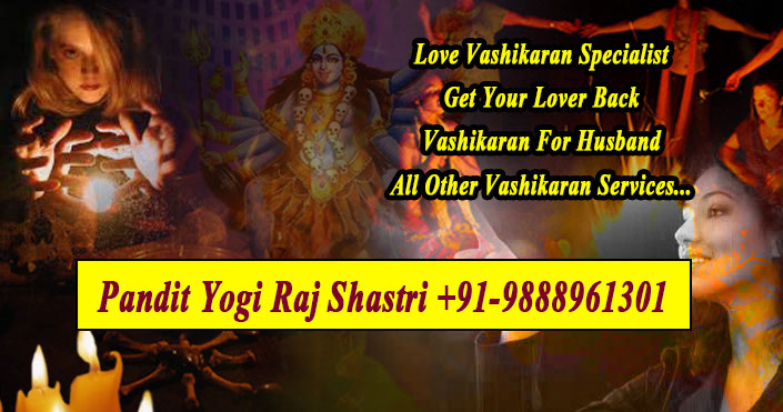 Vashikaran Specialist Baba Ji +91-9888961301 | Effective Solutions Try Once?