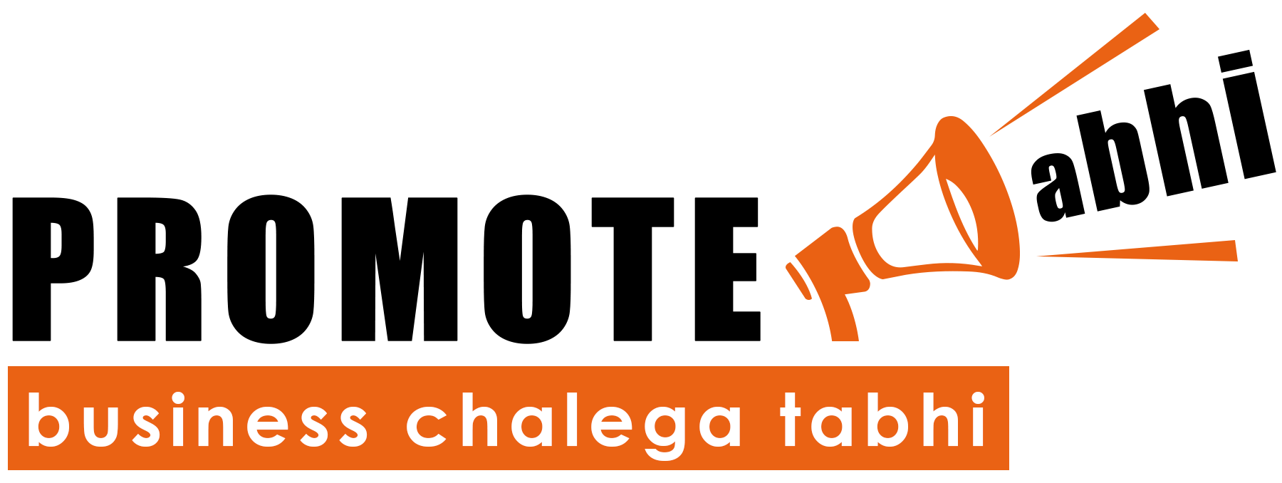 Promote Abhi - Business Chalega Tabhi