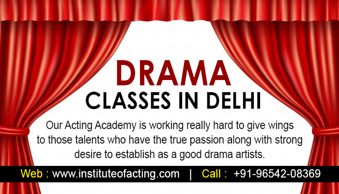 Drama Classes in Delhi +91-965-420-8369